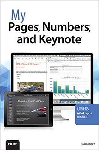 9780789752673: My Pages, Numbers, and Keynote (for Mac and iOS)