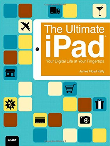 9780789752895: The Ultimate iPad: Your Digital Life at Your Fingertips