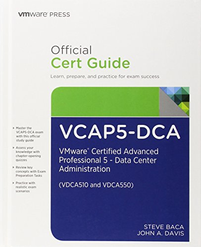 9780789753236: VCAP5-DCA Official Cert Guide: VMware Certified Advanced Professional 5 - Data Center Administration (VDCA510 and VDCA550)