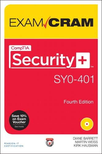 CompTIA Security+ SY0-401 Exam Cram (4th Edition): Barrett, Diane; Weiss,
