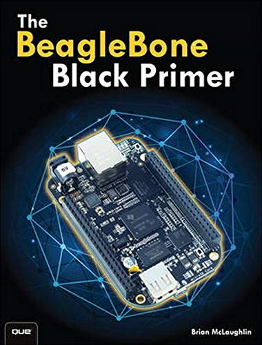 9780789753861: The BeagleBone Black Primer