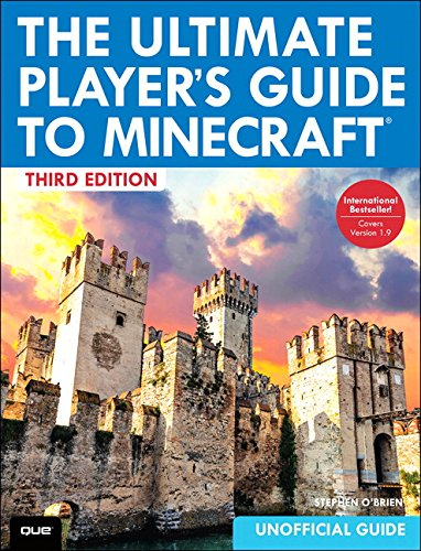 9780789755728: The Ultimate Player's Guide to Minecraft (3rd Edition)