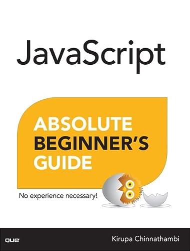 9780789758064: JavaScript Absolute Beginner's Guide
