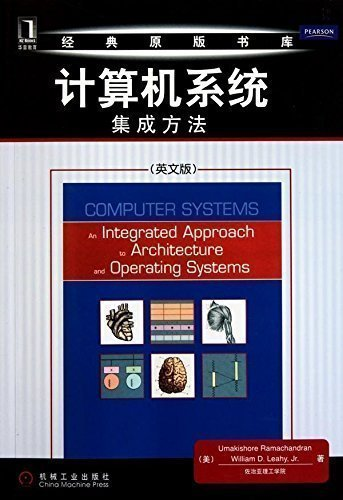 9780789897411: Computer Systems: An Integrated Approach to Architecture and Operating Systems (English Edition)
