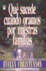 9780789900135: Que Sucede Cuando Oramos Por Nuestras Familias?