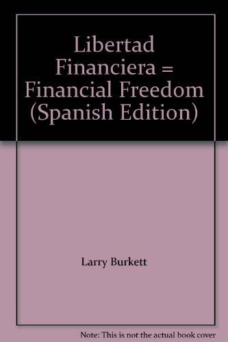 9780789900227: Libertad Financiera = Financial Freedom (Spanish Edition)