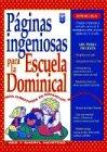 9780789900241: Paginas Ingeniosas Para la Escuela Dominical (Spanish Edition)