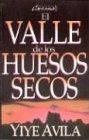 9780789900722: Valle de Los Huesos Secos, El: The Valley of Dry Bones