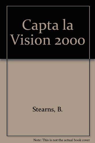 9780789901392: Capta la Vision 2000 : Catch The vision 2000