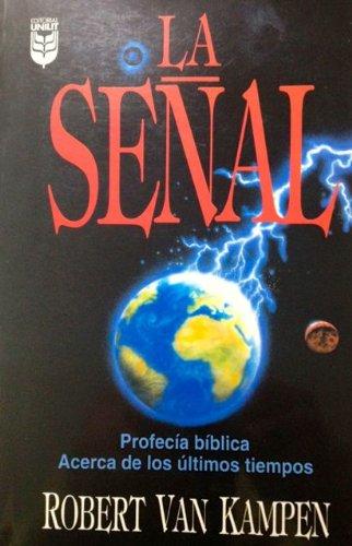 9780789901910: La Senal: Profecia Biblica Acerca/Ultimostiempos