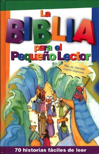 Biblia Para Pequeños Lectores (Spanish Edition) (0789902141) by Carol Reinsma; Bonnie Bruno
