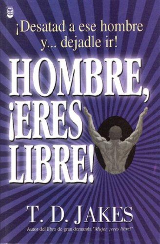 9780789902986: Hombre Eres Libre!