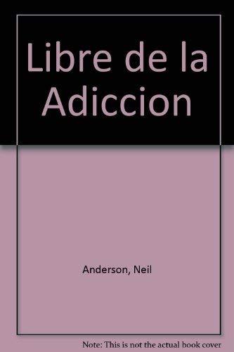 9780789903211: Libre de la Adiccion (Spanish Edition)