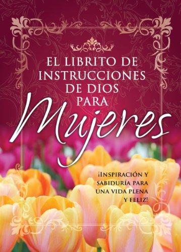Librito de Instrucciones de Dios Para Mujeres: Honor Books