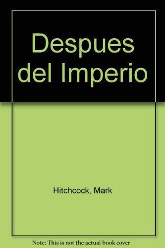 9780789903723: Despues del Imperio (Spanish Edition)
