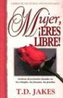9780789903754: Mujer Eres Libre/Devocional: Woman, Thou Art Loosed/ Devotional
