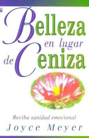 9780789903846: Belleza en Lugar de Ceniza : Beauty for Ashes