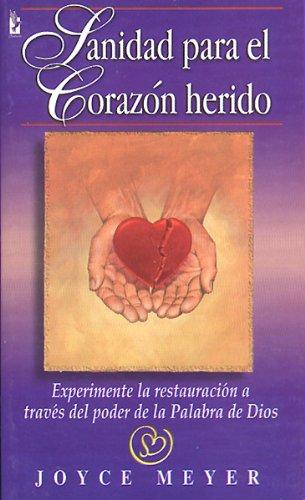 9780789903860: Sanidad Para el Corazon Herido: Experimente la Restauracion A Traves del Poder de la Palabra de Dios