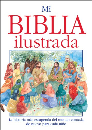 9780789904027: Mi Biblia ilustrada/ My First Bible