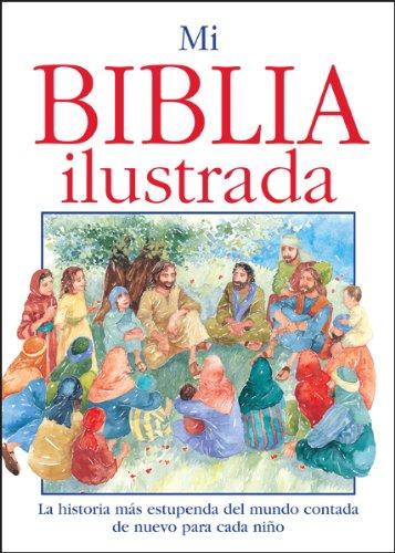 Mi Biblia Ilustrada (Spanish Edition)