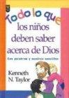 9780789904195: Todo lo que los Niños deben saber acerca de Dios: Everything aChild Should Know About God
