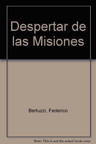Despertar de las Misiones (Spanish Edition): Bertuzzi, Federico