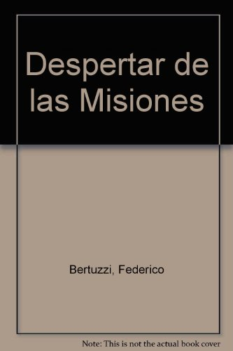 9780789904454: Despertar de las Misiones