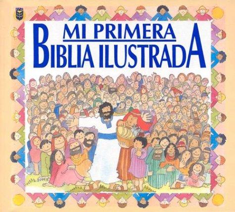 9780789904560: Mi Primera Biblia Ilustrada (Spanish Edition)