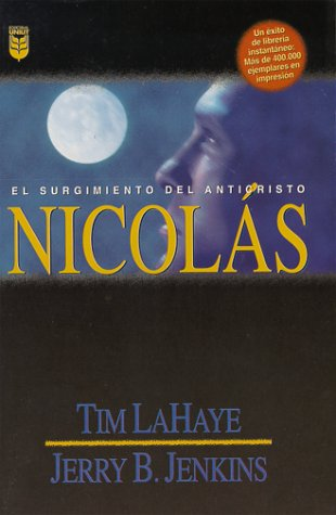 9780789904577: Nicolas: El Surgimiento del Anticristo = Nicolae (Left Behind)