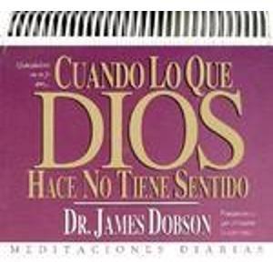 9780789904850: Cuando Lo Que Dios Hace No Tiene Sentido = When God Doesn't Make Sense