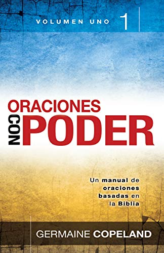 9780789905390: Oraciones Con Poder Tomo 1: Prayers That Avail Much Vol. 1 (Spanish Edition)