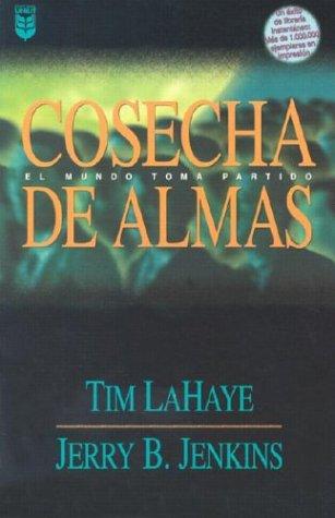 9780789905772: Cosecha de Almas = Soul Harvest (Left Behind)
