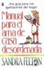 9780789905895: Manual del AMA de Casa Desordenada: Messies Manual