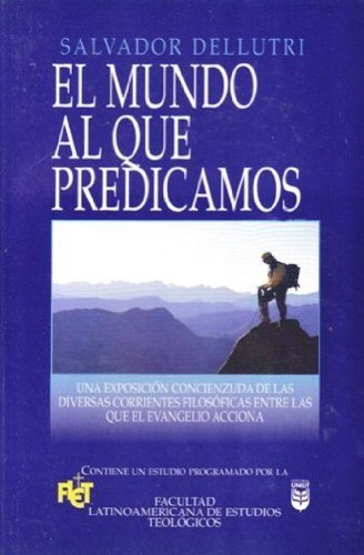 9780789906199: Mundo Al Que Predicamos: Preaching to the World