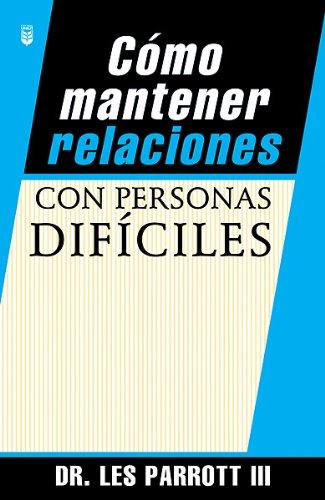 9780789906564: Como Mantener Relaciones Con Personas Dificiles
