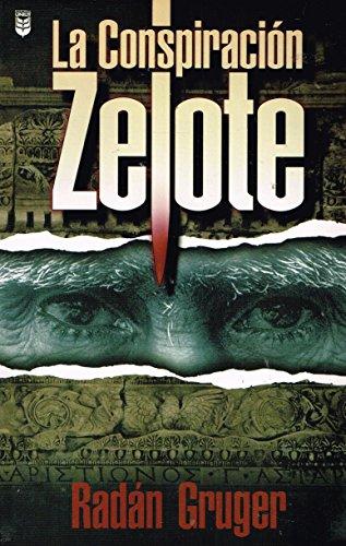 9780789906885: La Conspiracion Zelote