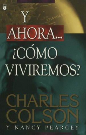 9780789907141: Y Ahora...Como Viviremos / How Now Shall We Live (Spanish Edition)