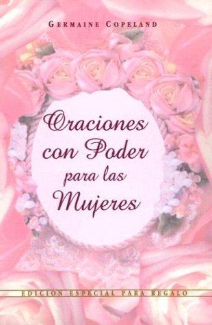 9780789907158: Oraciones Con Poder Para las Mujeres: Edicion Especial Para Regalo (Prayers That Avail Much)