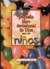 9780789907189: Pequeno Libro Devocional De Dios Para Ninos/god's Little Devotional Book For Kids
