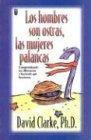 Hombres Son Ostras y las Mujeres Palancas = Men Are Clams, Women Are Crowbars (Spanish Edition): ...