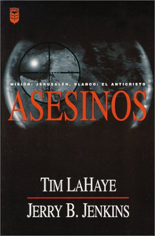 9780789907257: Asesinos = Assassins (Left Behind Series Vol. 6)