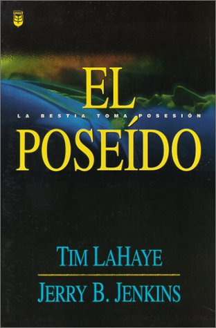 9780789907554: El Poseido = The Indwelling (Left Behind) (Spanish Edition)