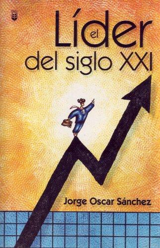 9780789907592: El Lider Del Siglo Xxi