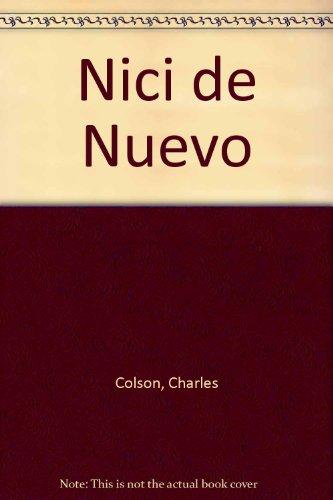 Nici de Nuevo (Spanish Edition) (9780789907783) by Charles Colson