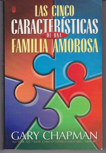 9780789907851: Las Cinco Caracteristicas De Una Familia Amorosa