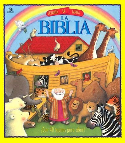 9780789908216: Levanta LA Tapita LA Biblia (Lift the Flap Series)