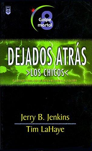 9780789908384: Dejados Atras Los Chico Vol. 8: Golpe de Mortal (Dejados Atras los Chicos) (Spanish Edition)