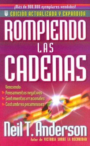 9780789908483: Rompiendo las Cadenas