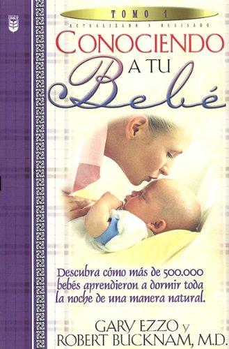 9780789908599: Conociendo a Tu Bebe