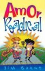 Amor Radical / Radical Love (Spanish Edition) (0789908794) by Jim Burns